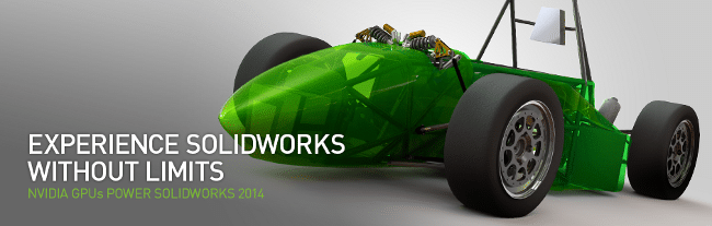 NVIDIA GPUs Power Solidworks 2014